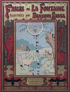 """Benjamin Rabier. """"Fables"""" (La Fontaine). Couverture. 1906. Gravure. Collection particulière."""
