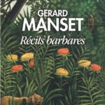 Manset - Récits barbares