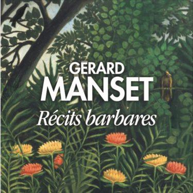 Manset - Récits barbares